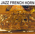 JAZZ FRENCH HORN CD Cover